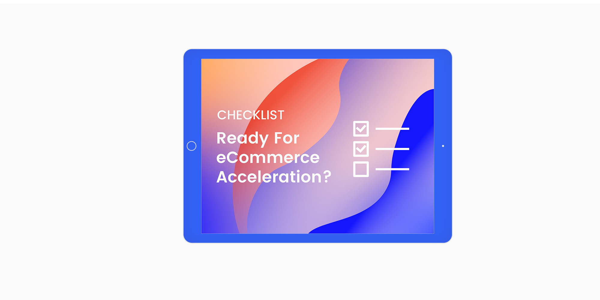 Checklist for eCommerce Acceleration